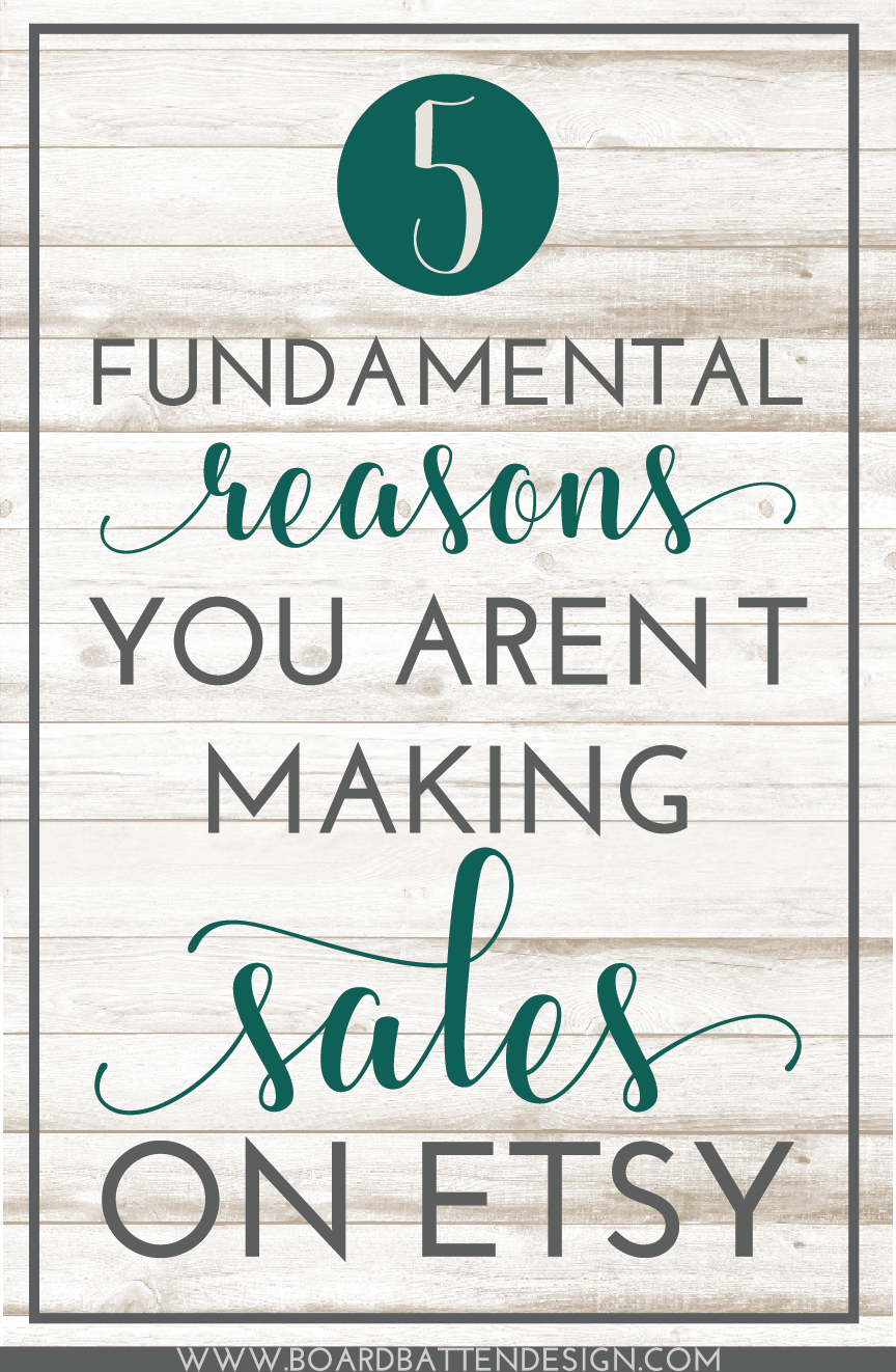 Etsy Business Tips: 5 Reasons Why You Aren't Making Sales On Etsy