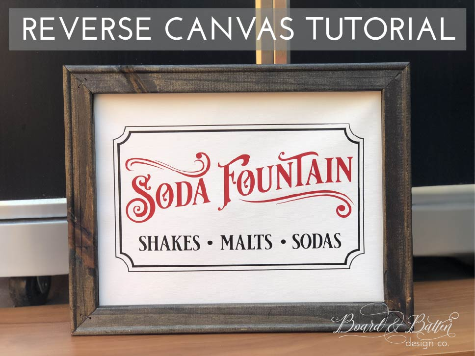 Don't miss this great reverse canvas tutorial! Learn ste-by-step how to make a reverse canvas sign using HTV and a great vintage Soda Fountain SVG file, using your Cricut or Silhouette vinyl cutting machine. With easy instructions and lots of photos, you'll be sure to have a gorgeous piece of art in a snap!